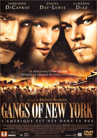 Gangs of New-York, de Martin Scorsese, adapté du roman d'Herbert Asbury