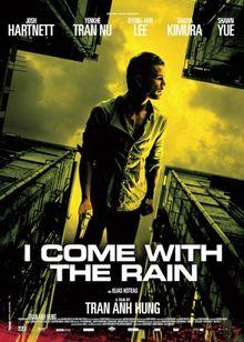 I Come with the Rain