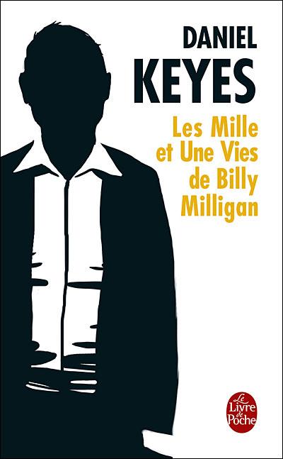 Les mille et une vies de Billy Milligan, de Daniel Keyes 1001ViesDeBillyMilligan