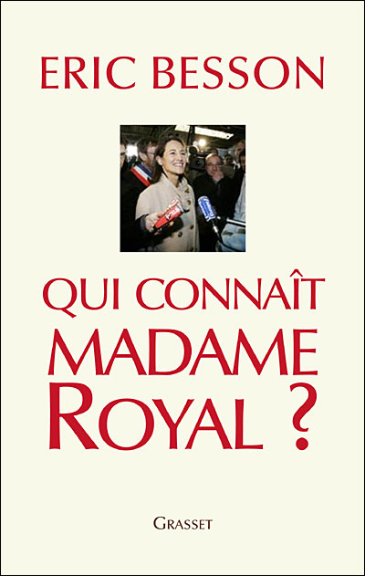 Qui connait Madame Royal, chez Grasset