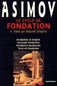 Le cycle de Fondation, un nouvel empire