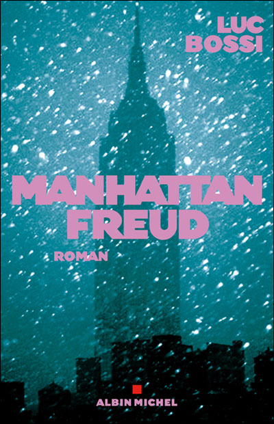 Manhattan Freud, Edition Albin Michel