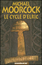 Le Cycle d'Elric, collection Omnibus SF