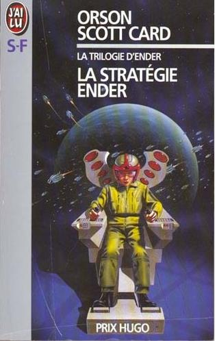 La stratégie Ender, d'Orson Scott Card, l'origine du cycle