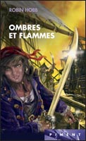 Ombres et flammes, collection Piment Editions France Loisirs